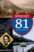 Interstate 81 : the Great Warriors Trace