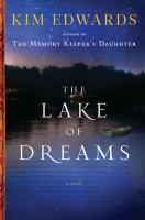 The lake of dreams : a novel