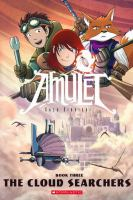 Amulet : Vol 3 The cloud searchers
