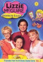 Lizzie McGuire : Growing up Lizzie