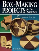 Box-making projects for the scroll saw : [30 woodworking projects that are surprisingly easy to make]