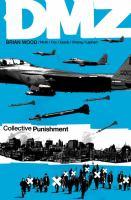 DMZ. 10, Collective punishment