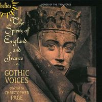 The spirits of England and France. 2 : songs of the trouvères.