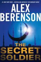 The secret soldier : [a novel]