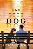 One good dog : [a novel]