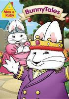 Max & Ruby. Bunnytales