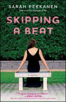 Skipping a beat : a novel