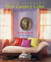 Susan Sargent's new country color : the art of living