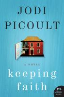 Keeping faith : a novel