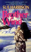 Brother Wind : a novel