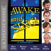Awake and sing! (AUDIOBOOK)
