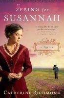 Spring for Susannah : [a novel]