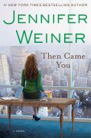 Then came you : a novel