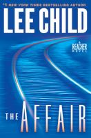 The affair : a Reacher novel