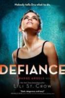 Defiance : a Strange Angels novel