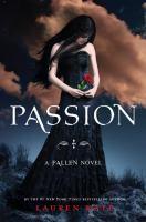 Passion : [a Fallen novel]