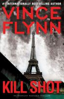 Kill shot : an American assassin thriller