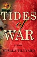 Tides of war : a novel