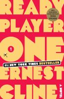 Ready player one : [a novel]