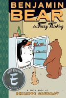 Benjamin Bear in Fuzzy thinking : a Toon book