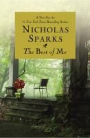 The best of me : [a novel]