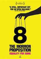 8 : the Mormon proposition