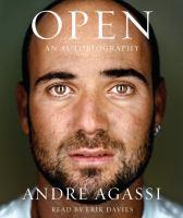 Open : an autobiography (AUDIOBOOK)