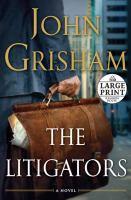 The litigators (LARGE PRINT)