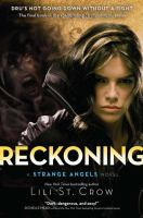 Reckoning : a strange angels novel