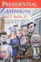 Presidential campaigns : from George Washington to George W. Bush