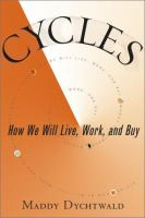 Cycles : how we will live, work, and buy