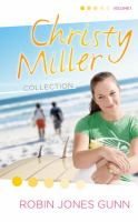 Christy Miller collection. Volume 1