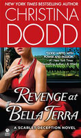 Revenge at Bella Terra : a Scarlet Deception novel (LARGE PRINT)