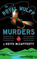 The Royal Wulff murders : [a novel]
