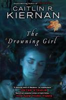 The drowning girl : a memoir