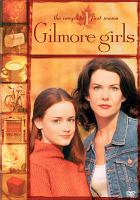 Gilmore girls. The complete first season