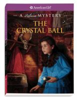 The crystal ball : a Rebecca mystery