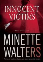 Innocent Victims : [Two Novellas]