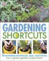 Gardening shortcuts / Jenny Hendy.