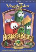 VeggieTales. Heroes of the Bible! : stand up, stand tall, stand strong!