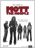 The ballad of Mott the Hoople : it's a mighty long way down rock 'n' roll