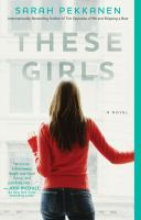 These girls : a novel