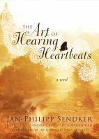 The art of hearing heartbeats : a novel (AUDIOBOOK)