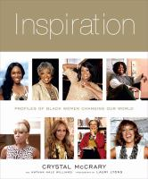 Inspiration : profiles of Black women changing our world