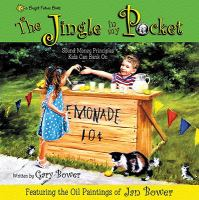 The jingle in my pocket : sound money principles that kids can bank on