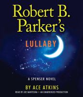 Robert B. Parker's lullaby (AUDIOBOOK)