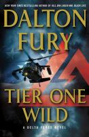 Tier one wild : a Delta Force novel