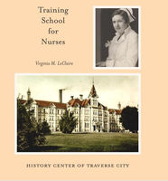 The Traverse City State Hospital training school for nurses