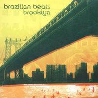 Brazilian Beats : Brooklyn