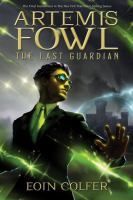 Artemis Fowl. The last guardian